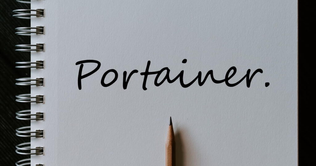 Portainer text on white paper with pencil